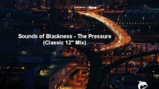 "Sounds of Blackness - The Pressure (Classic 12"" Mix)"
