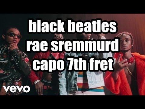 black beatles rae sremmurd lyrics and chords