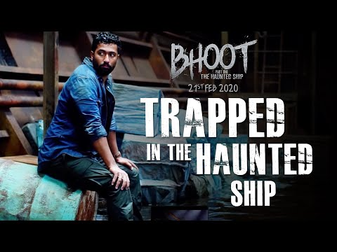 Trapped In The Haunted Ship | Bhoot: The Haunted Ship | Vicky Kaushal | In Cinemas 21st February