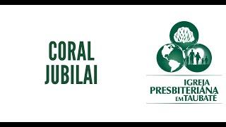 Salmo 142 - Coral Jubilai - IPT