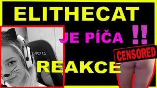 REAKCE  - ELITHECAT JE TOTALNÍ SVINĚ  !!