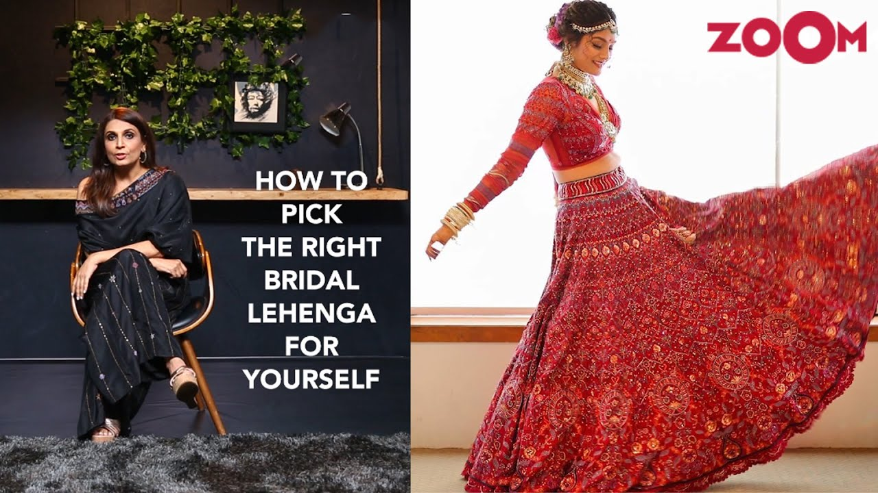 How to pick the right bridal lehenga for yourself by Monica Shah | Tricks of the Trade