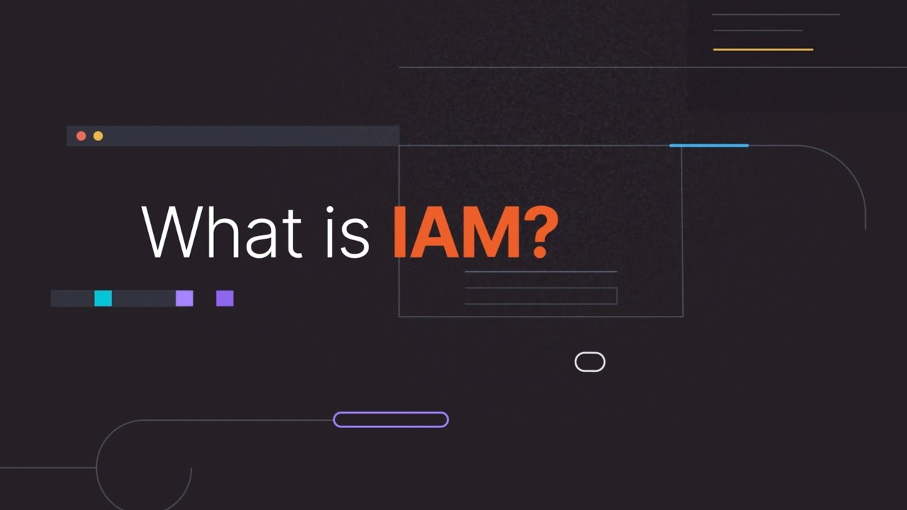 What is Identity and Access Management (IAM)?