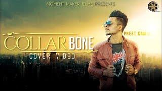 Collar Bone (Full Cover Video)   Amrit Maan   Himanshi Khurana   Latest Punjabi Songs 2018.mp3