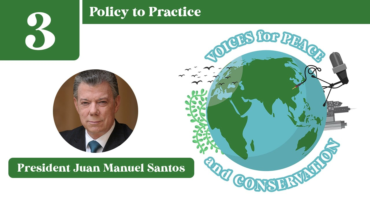 Voices for Peace and Conservation Podcast: Episode 3 - Policy to Practice