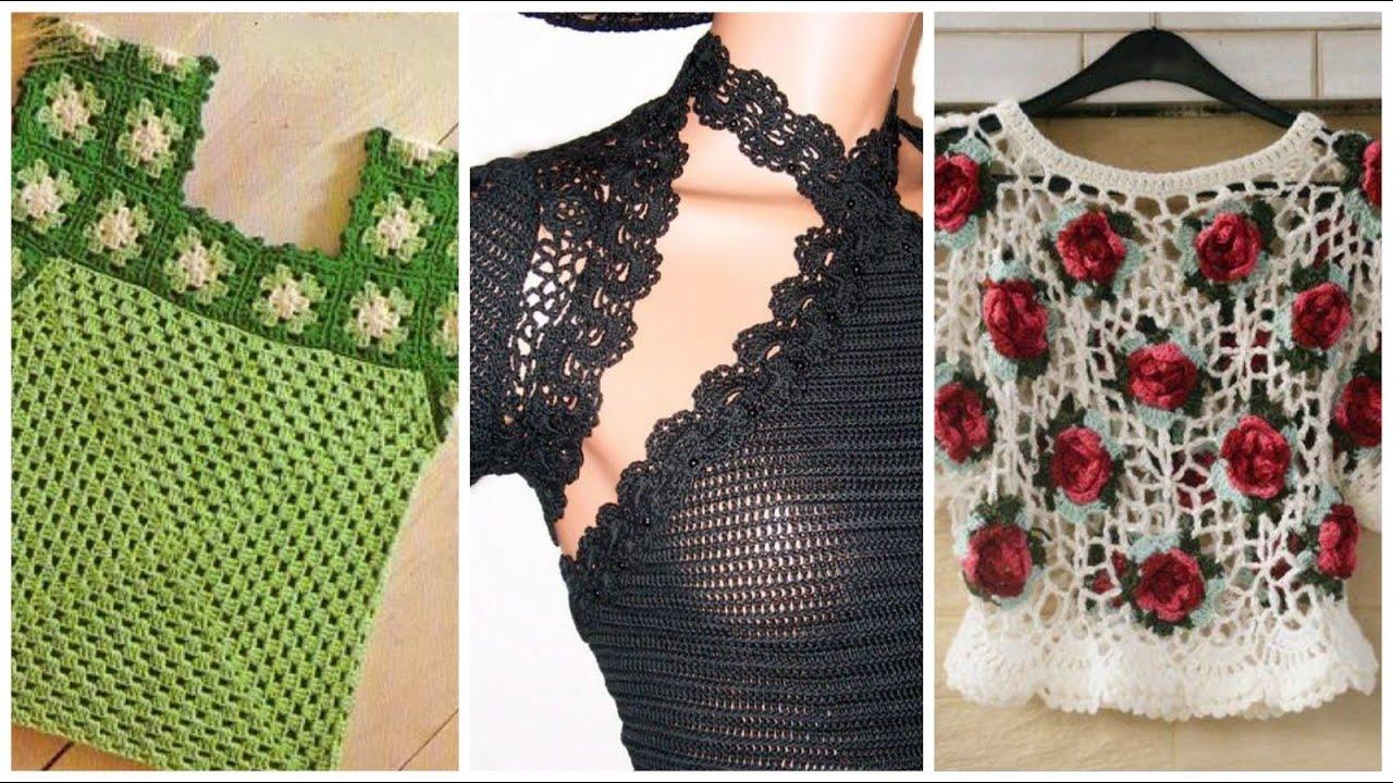 Most beautiful crochet blouse desighns with new amazing patterns