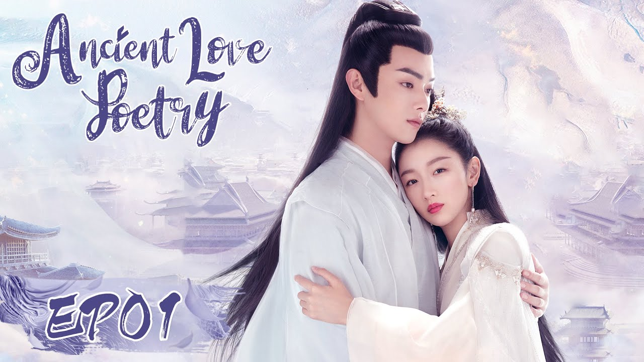 Download ENG SUB【Ancient Love Poetry 千古玦尘】EP01 | Starring: Zhou Dongyu, Xu Kai