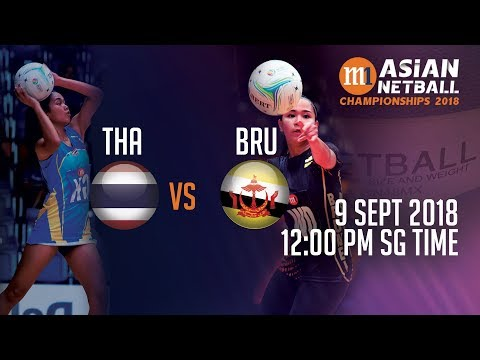 🔴 Thailand 🇹🇭 vs 🇧🇳 Brunei | Asian Netball Championship 2018