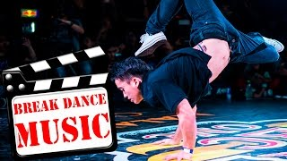 BEST BREAK DANCE MUSIC MIX 2016 FOR BATTLE | DOBRO BATTLE MUSIC