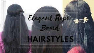 2 Elegant Rope Braid Hairstyles