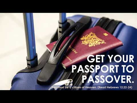 Prepare Your Heart to Depart--It's Time to Go! (Be Watchful...Get Your Passport to Passover)