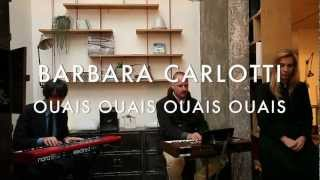 Watch Barbara Carlotti Ouais Ouais Ouais Ouais video