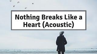 Mark Ronson - Nothing Breaks Like a Heart (Acoustic) ft. Miley Cyrus | Lyrics | Panda Music