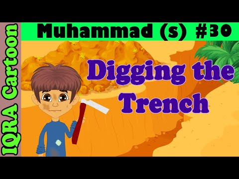 Digging The Trench || Muhammad  Story Ep 30 || Prophet stories for kids : iqra cartoon