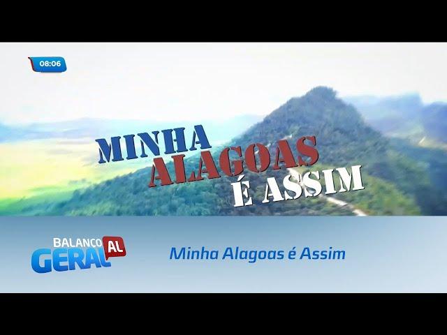 Minha Alagoas é Assim: O povo de Alagoas