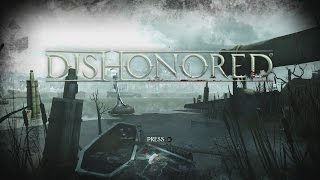 Dishonored Definitive Edition Xbox One GamePlay