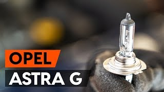 How to change headlight bulb on OPEL ASTRA G CC (F48, F08) [TUTORIAL AUTODOC]