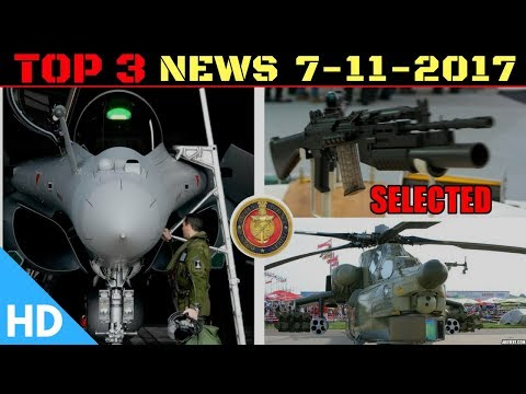 Top 3 Latest Indian Defence Updates : More Rafale for India, Indian Army Rifle Procurement
