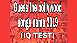 Guess The Bollywood songs 2019|| Bollywood Songs Quiz||Guess the song||Song quiz
