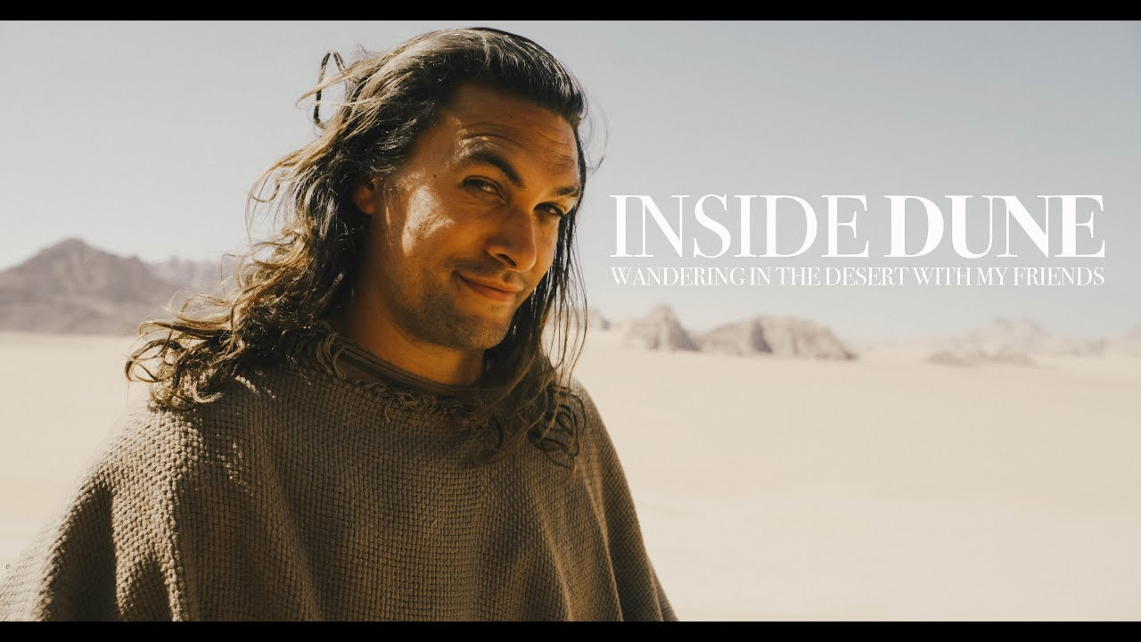 'Dune' Is Great, Jason Momoa Is The Best