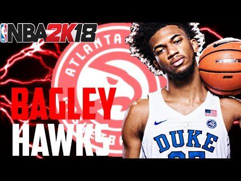 MARVIN BAGLEY HAWKS REBUILD!! TRADE FOR A SUPERSTAR PG!! NBA 2K18