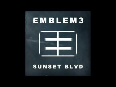 Emblem 3 - Sunset Boulevard - Official Song