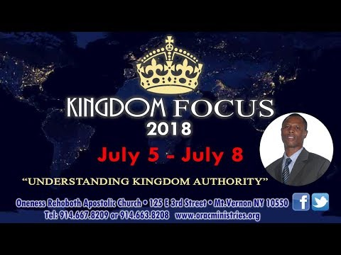 Kingdom Focus Conference 7.6.18 AM w/ Rev. Dr. Victor Nyarko