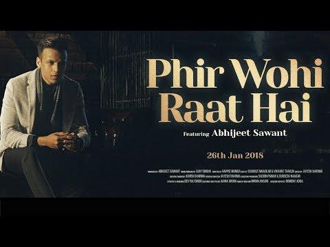 Phir Wohi Raat Hai | Abhijeet Sawant | Cover | Kishore Kumar | Ghar Mp3