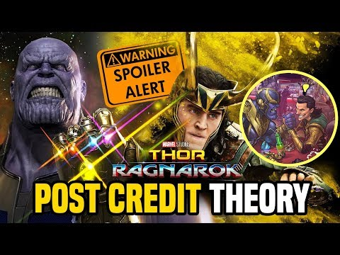 Thor Ragnarok Post Credit Theory.. How did Thanos know?