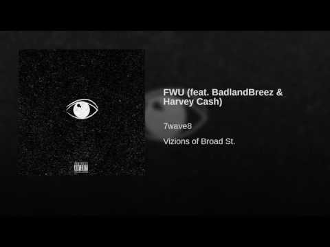 FWU (feat. BadlandBreez & Harvey Cash)