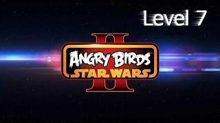 Angry Birds Star Wars 2 walkthrough level 7