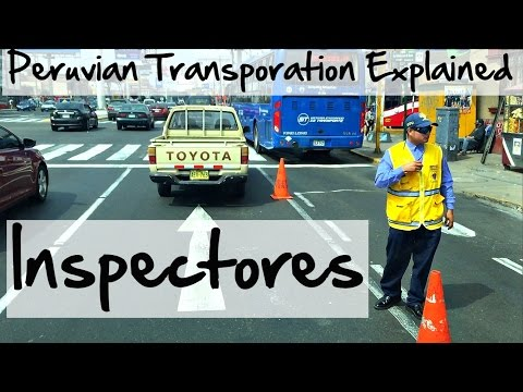 Peruvian City Bus Transportation Explained: Inspectores (Video 41)