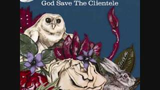 The Clientele - The Queen of Seville