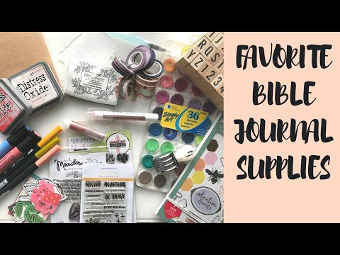 FAVORITE BIBLE JOURNALING SUPPLIES