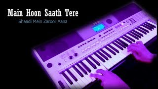 Main hoon saath tere - Instrumental On Keyboard