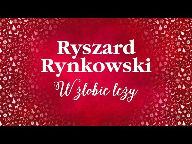 Ryszard Rynkowski - W żłobie leży