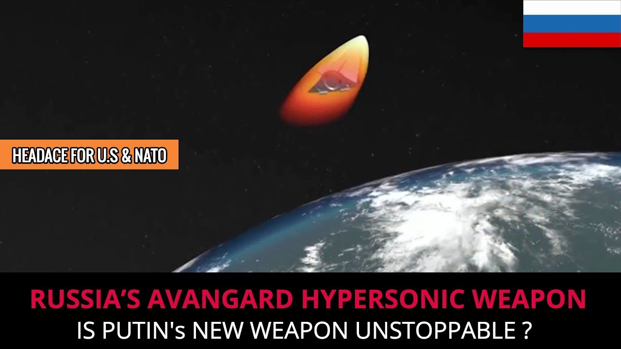RUSSIA'S AVANGARD HYPERSONIC WEAPON - FULL ANALYSIS - YouTube