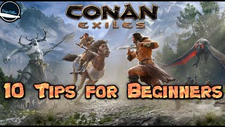 10  HELPFUL TIPS AND TRICKS TO MAKE YOUR LIFE EASIER ON CONAN EXILES.
