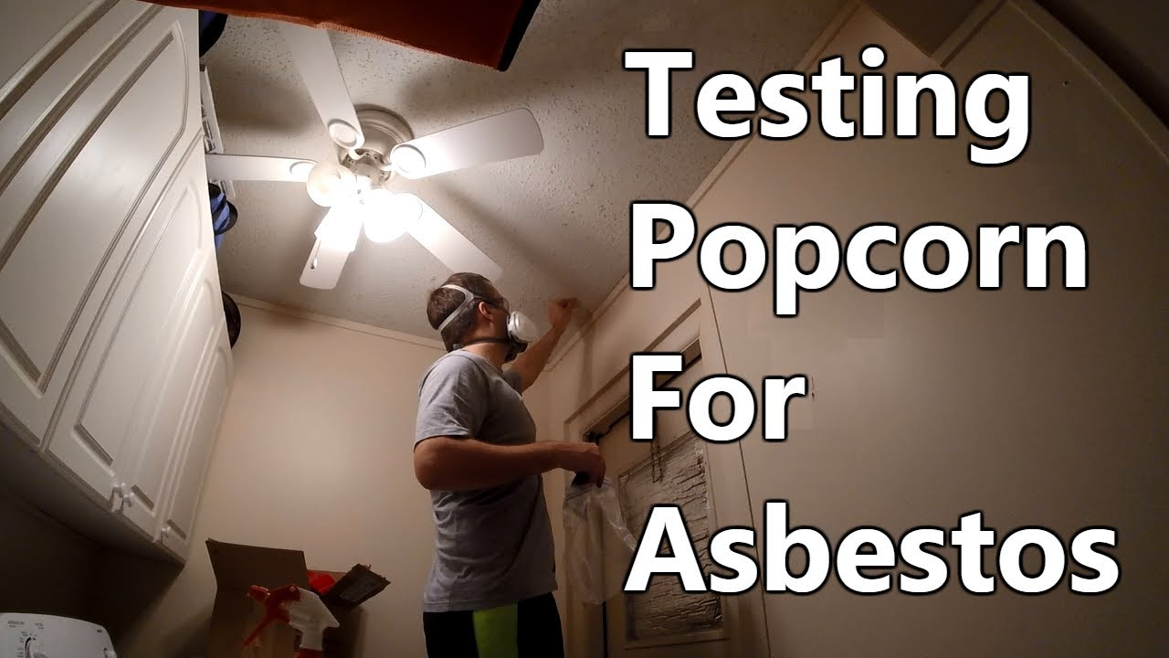 how to test popcorn ceiling for asbestos - youtube