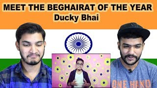 Indian reaction on MEET THE BEGHAIRAT OF THE YEAR | Ducky Bhai | Swaggy d