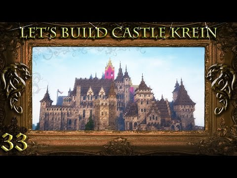Minecraft: Let's Build Castle Krein - Ep.33 - Now on Conquest Reforged