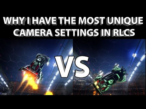 In-Depth Rocket League CAMERA SETTINGS Guide | Why I Have THE MOST UNIQUE Camera Settings in RLCS