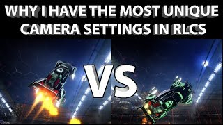 In-Depth Rocket League CAMERA SETTINGS Guide  Why I Have THE MOST UNIQUE Camera Settings in RLCS