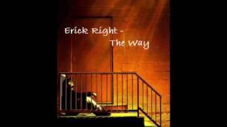Скачать Erick Right The Way NEW HOT 2009 Lyrics