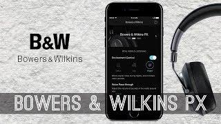Як налаштувати Bowers & Wilkins PX | Докладна інструкція до навушників
