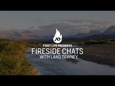 Land Tawney Talks Conservation In North America | First Lite Fireside Chat