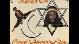 Congo Ashanti Roy - Chant Nyahbinghi