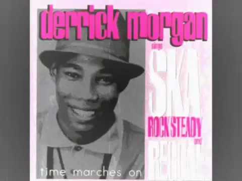 Derrick Morgan - Tougher Than Tough li9kr Mp3
