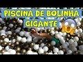 BRINCANDO NA PISCINA DE BOLINHA GIGANTE - DIVERSÃO PARA CRIANÇAS