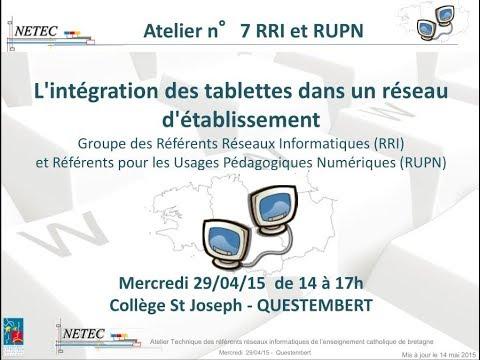 Atelier Technique RRI du 29/04/15 - Intégration tablettes réseau Etablissement
